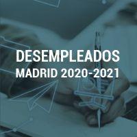 Desempleados -Madrid 2020-2021